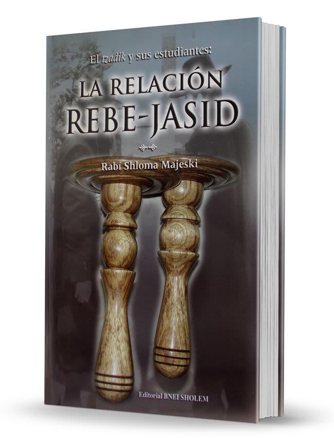 La relación Rebe-jasid