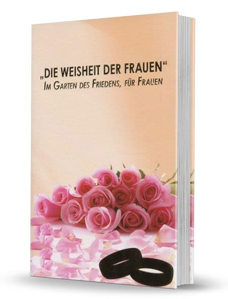 Women's Wisdom - The Garden of Peace for Women - German