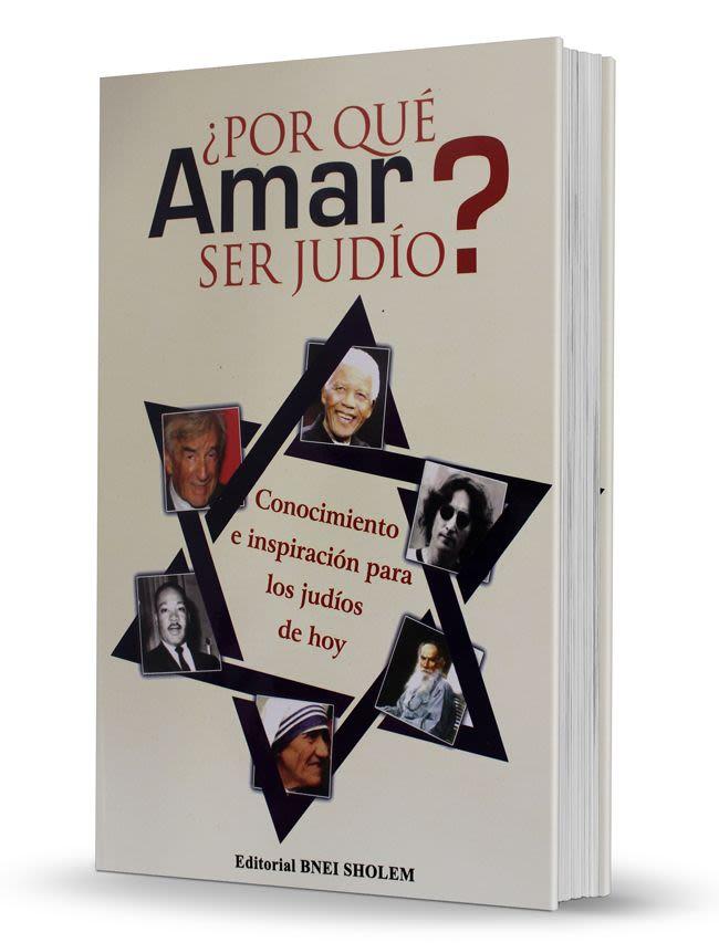 ¿Por qué amar ser judío?