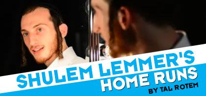 Shulem Lemmer's Home Runs