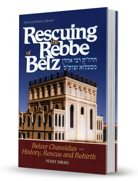 Rescuing the Rebbe of Belz