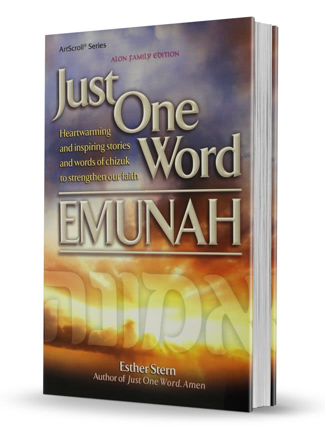 Just One Word: Emunah