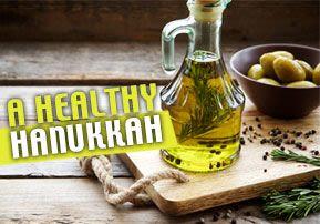 A Healthy Hanukkah