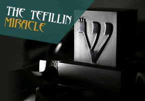 The Tefillin Miracle