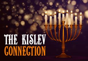 The Kislev Connection