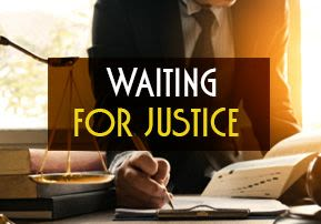 Waiting for Justice