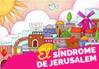 El síndrome de Jerusalem