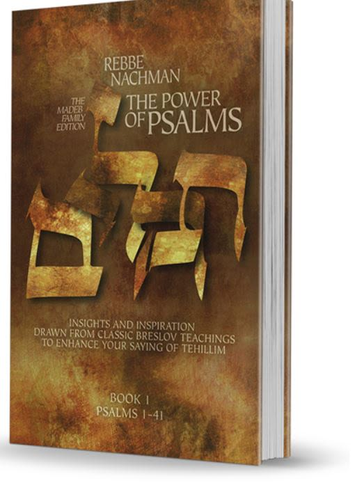 Rebbe Nachman - The Power of Psalms Part 1