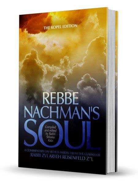Rebbe Nachman's Soul Part 2