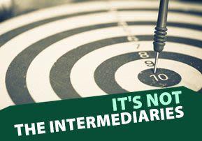 It's not the Intermediaries