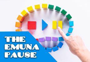 The Emuna Pause
