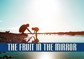 The Fruit in the Mirror