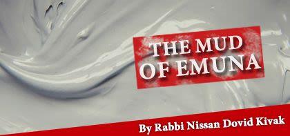 The Mud of Emuna