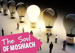 The Soul of Moshiach