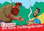 Essaw, der böse Zwillingsbruder