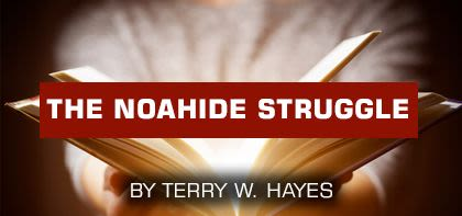The Noahide Struggle