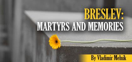 Breslev: Martyrs and Memories