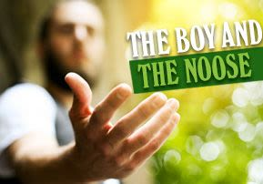 The Boy and the Noose