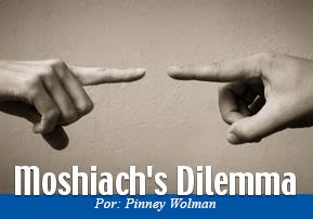 Moshiach's Dilemma