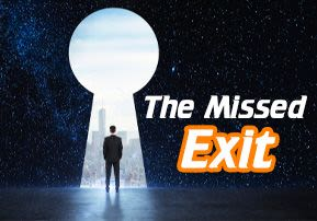 The Missed Exit