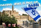 Hating Jews is not OK, Rabbi