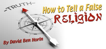 How to Tell a False Religion