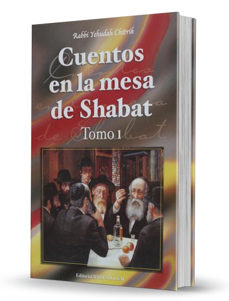 Cuentos en la mesa de Shabat - Tomo 1
