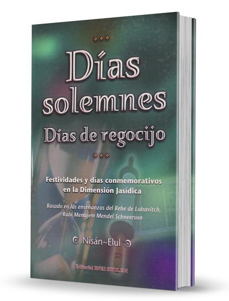 Días Solemnes - Días de Regocijo - Nisán/Elul