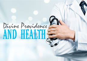 Divine Providence and Health