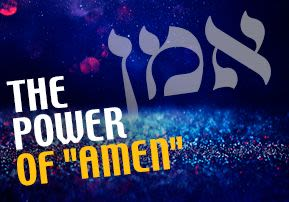 """The Power of """"Amen"""""""