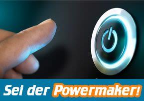 Sei der Powermaker!
