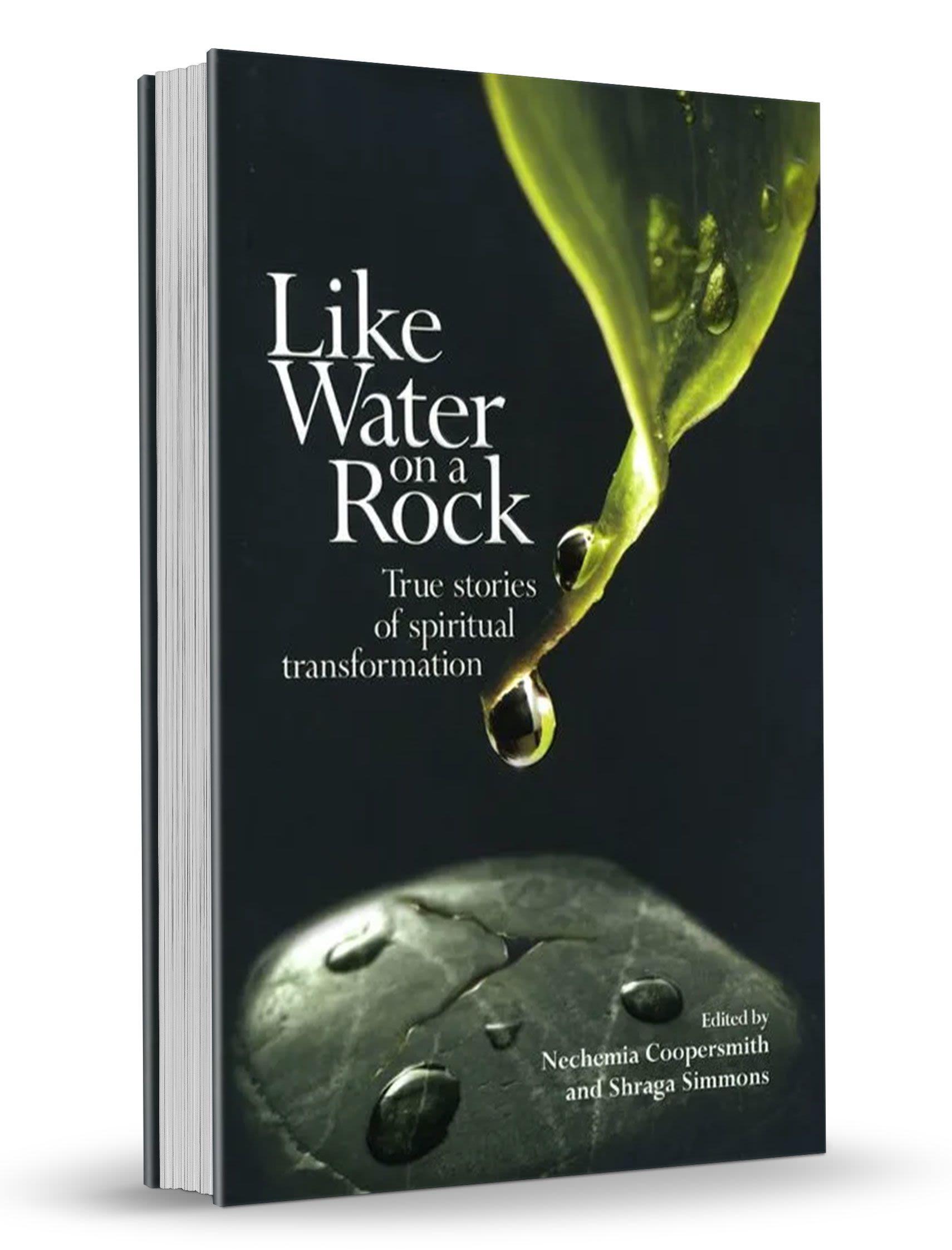 Like Water on a Rock