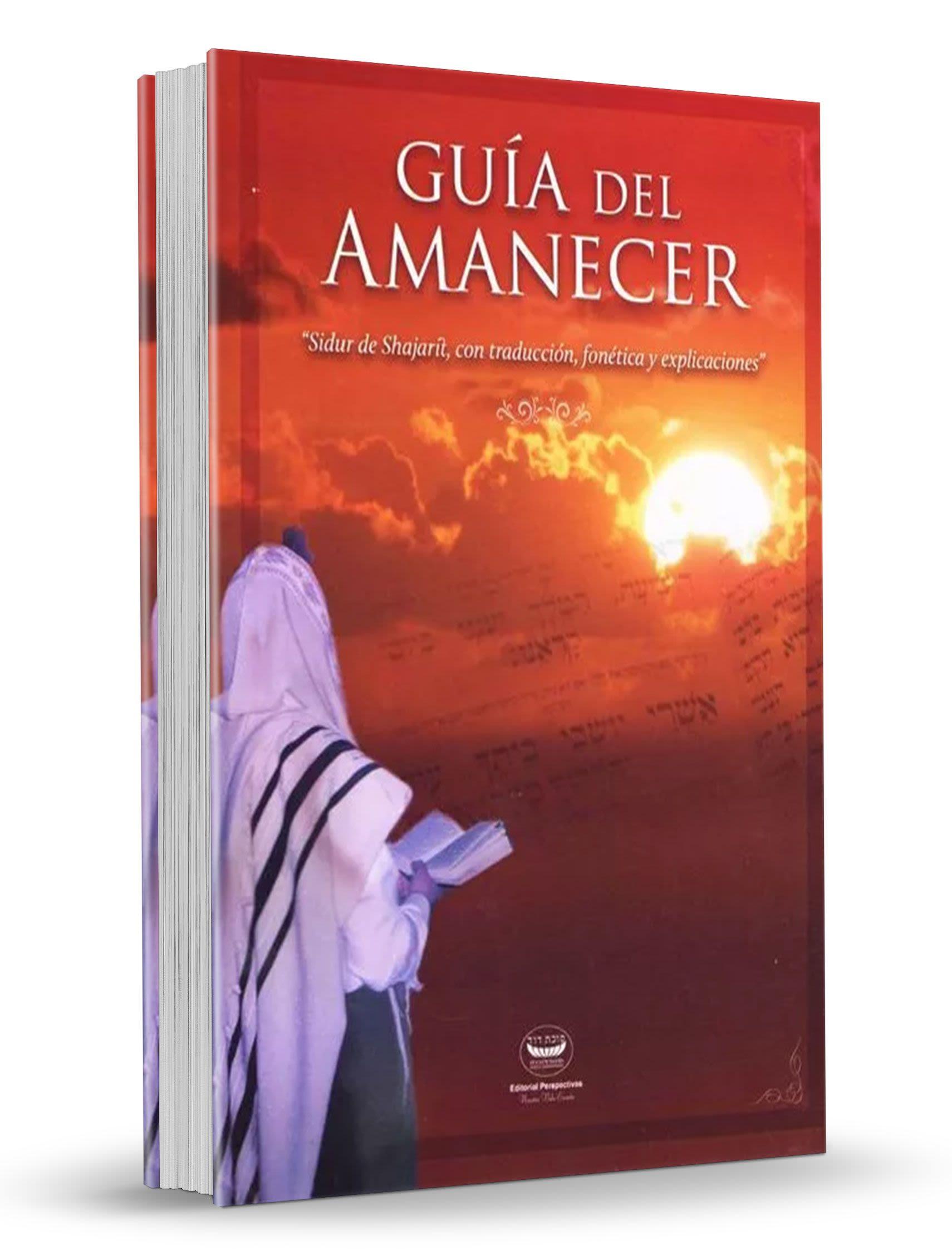 Guía del Amanecer - Sidur de Shajarit