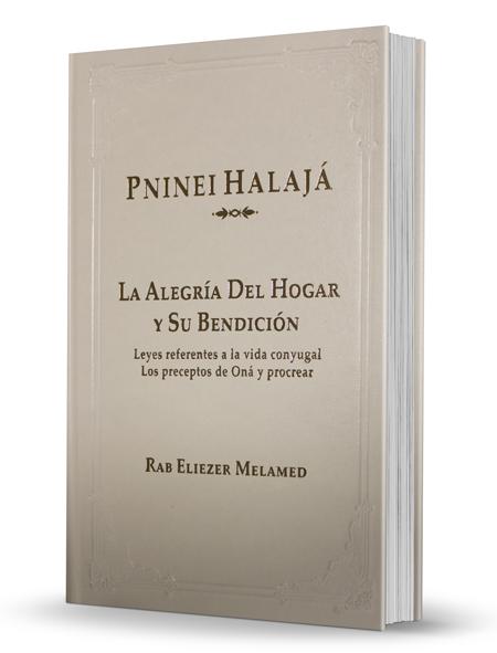 Pninei Halajá - La alegría del hogar