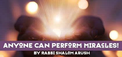 Anyone Can Perform Miracles!