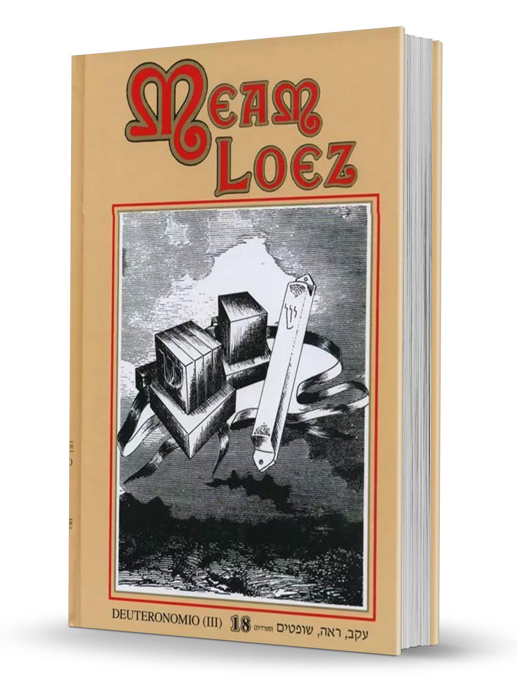 La Antología de la Torá - Meam Loez - tomo 18 - Ekev/Ree/Shoftim