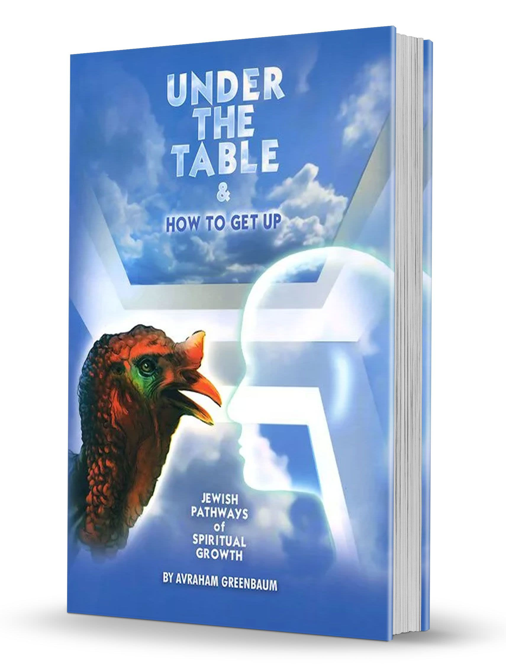 Under the Table & How to Get Up