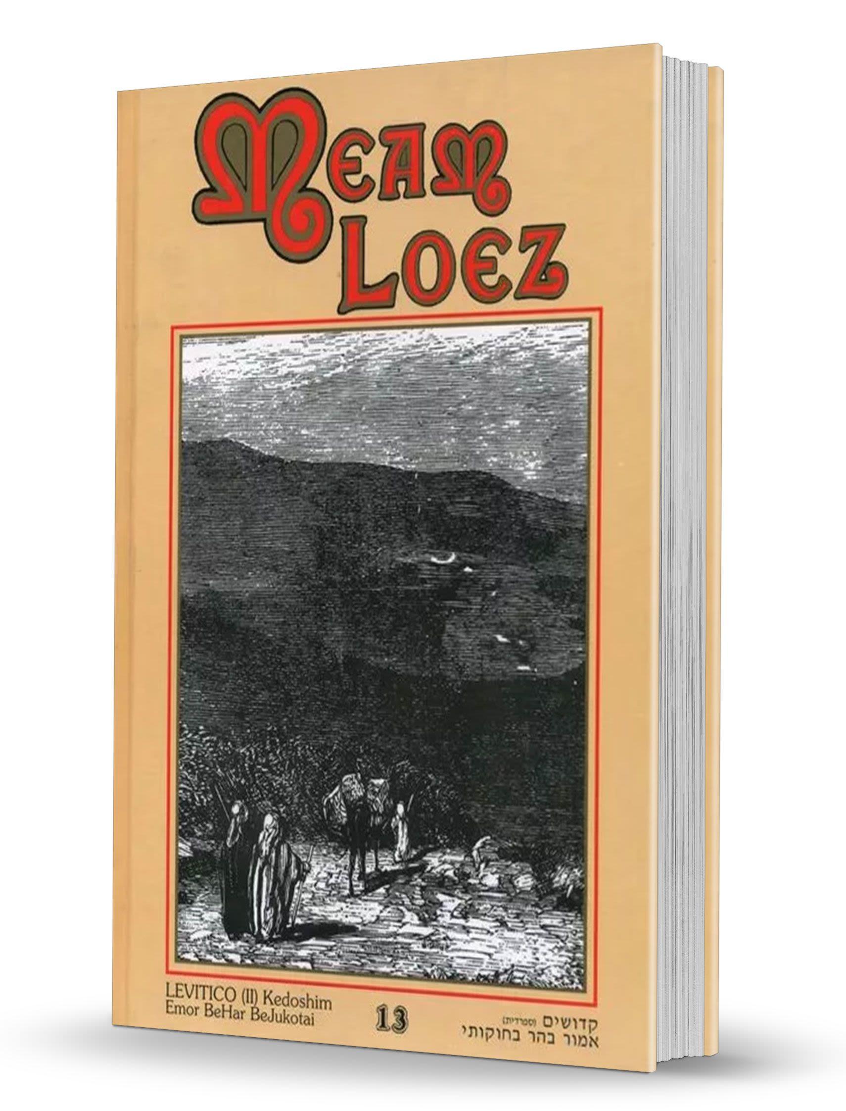 La Antología de la Torá - Meam Loez - tomo 13 - Kedoshim a Bejukotai (Levítico)