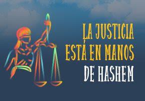 La justicia está en manos de Hashem