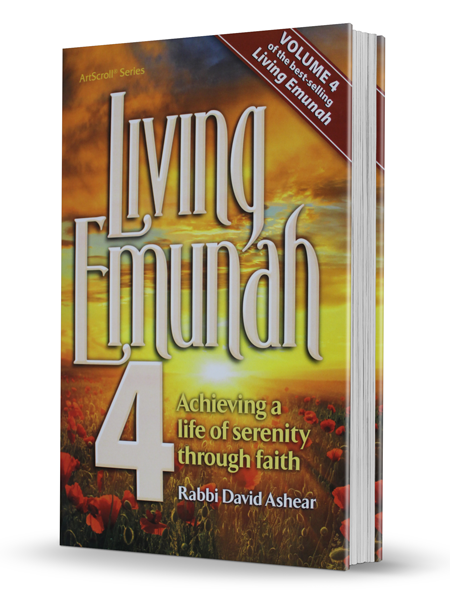 Living Emunah 4 - Achieving a life of serenity through faith