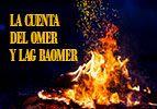 La Cuenta del Omer y Lag baOmer