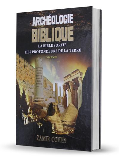 ARCHEOLOGIE BIBLIQUE Vol I