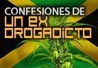 Confesiones de un ex drogadicto