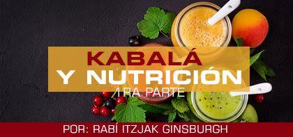 Kabalá y nutrición – 1ra parte