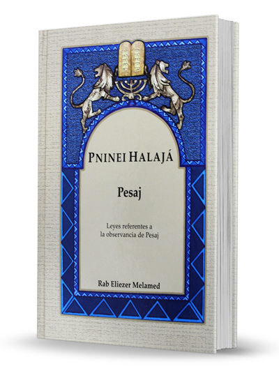 Pninei Halajá - Pesaj