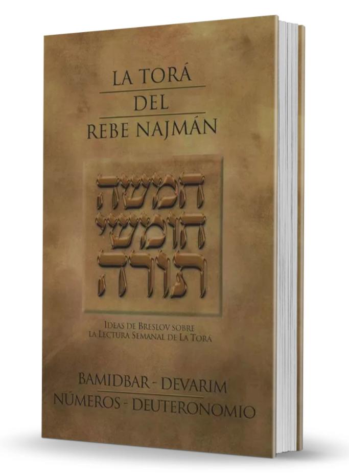 La Torá del Rebe Najman - Bamidbar y Devarim (Números y Deuteronomio)