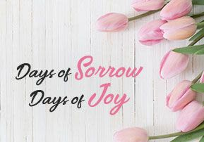 Days of Sorrow, Days of Joy