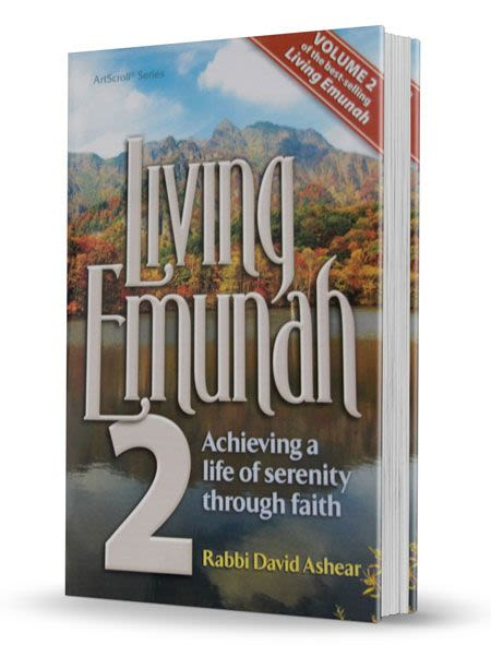 Living Emunah 2 - Achieving a Life of Serenity Through Faith