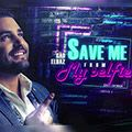 Gad Elbaz - Save Me from my Selfie