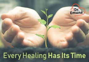 Dr. Emuna: Every Healing Has Its Time